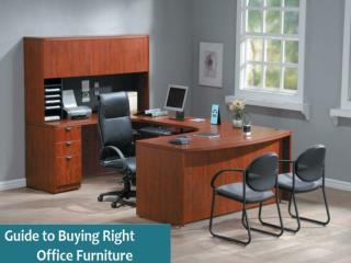 Guide To Buying Right Office Furniture