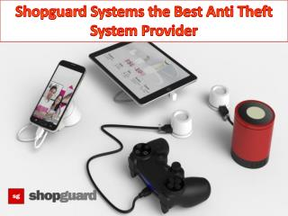 Shopguard Systems the Best Anti Theft System Provider