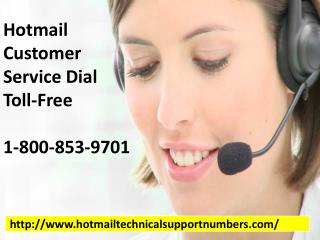 Find a best and top Hotmail Customer Service 1-800-853-9701