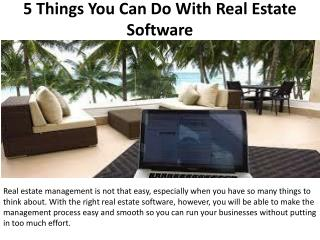5 Things You Can Do With Real Estate Software