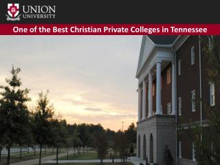 One of the Best Christian Private Colleges in Tennessee