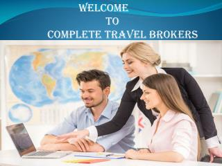 Complete travel brokers reviews