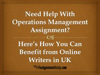 Need Help With Operations Management Assignment?