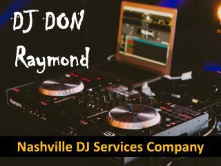 Nashville Disc Jockey   DJ DON RAYMOND