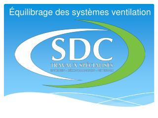 Équilibrage des systèmes ventilation