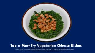 Top 10 Must Try Vegetarian Chinese Dishes