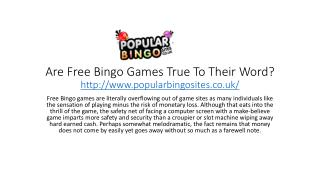 Are Free Bingo Games True To Their Word?