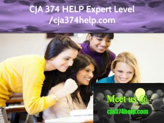 CJA 374 HELP Expert Level – cja374help.com