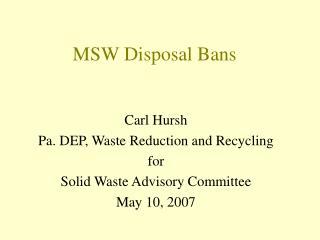 MSW Disposal Bans