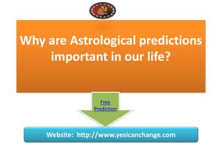 Astrological predictions important in our life | Yes I Can Change