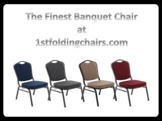 The Finest Banquet Chair at 1stfoldingchairs.com