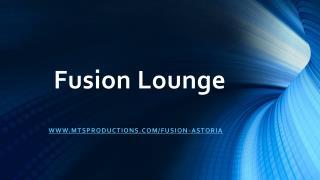 Fusion Lounge