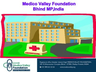 best hospital medico valley foundation bhind