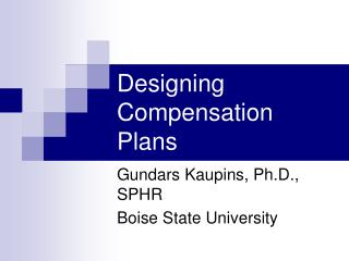 Designing Compensation Plans
