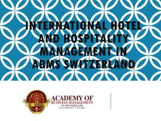 International Hotel and Hospitality Management In ABMS SWITZERLAND