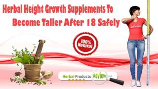 Herbal Height Growth Supplements To Become Taller After 18 Safely