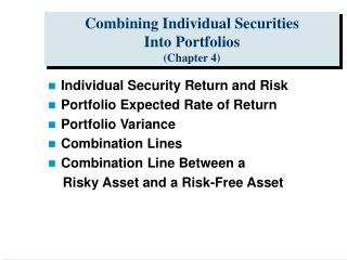 Combining Individual Securities Into Portfolios Chapter 4