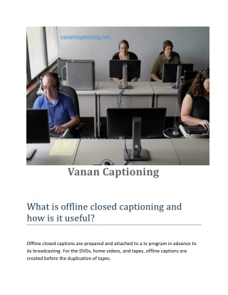 Offline closed captioning services