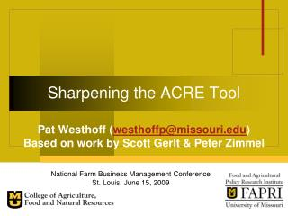 Sharpening the ACRE Tool