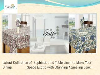 Stunning & Inviting Dining Table Linen available Online in Fabulous Patterns- Saavra