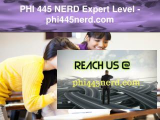 PHI 445 NERD Expert Level –phi445nerd.com