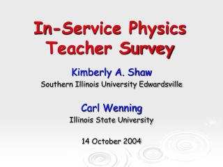 In-Service Physics  Teacher Survey