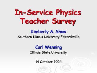 In-Service Physics  Teacher Survey
