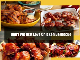 Don't We Just Love Chicken Barbecue