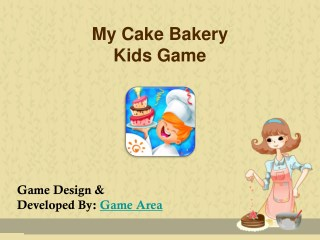 My Cake Bakery Kids Game