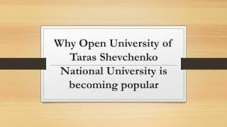 Why Open University of Taras Shevchenko National University is becoming popular