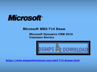 Preparing Tips For Microsoft MB2-714 Final Exam | Dumps4Download