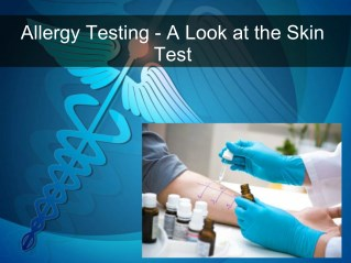 Allergy Testing - A Look at the Skin Test