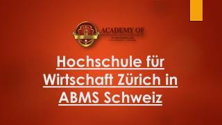 Hochschule für Wirtschaft Zürich in ABMS Schweiz