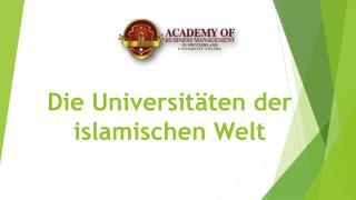 Die Universitäten der islamischen Welt