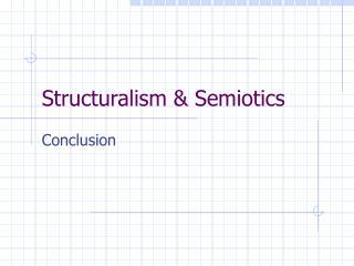 Structuralism  Semiotics