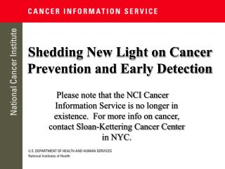 Shedding New Light on Cancer Prevention and Early Detection
