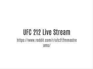 UFC 212 Live Stream
