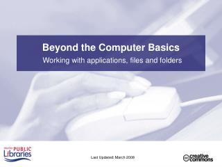 Beyond the Computer Basics
