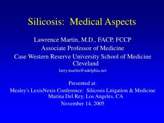 Silicosis:  Medical Aspects