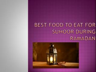 Healthy Food For Ramadan