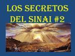 LOS SECRETOS DEL SINAI 2