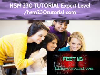 HSM 230 TUTORIAL Expert Level -hsm230tutorial.com