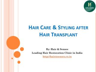 Hair Care & Styling after Hair Transplant