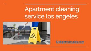 Apartment cleaning service Los angeles | delightfulmaids