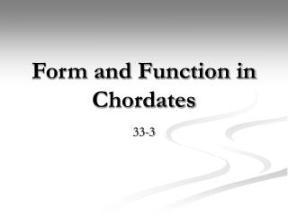 Form and Function in Chordates