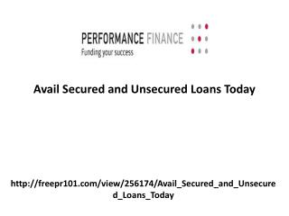 Avail Secured and Unsecured Loans Today