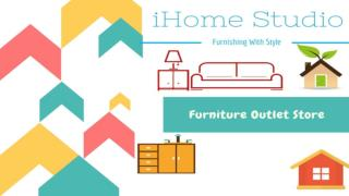 iHome Studio Furniture Outlet Store