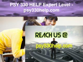 PSY 330 HELP Expert Level –psy330help.com