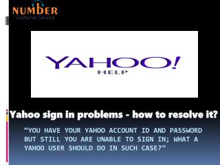 Yahoo sign in problems - how to resolve it?
