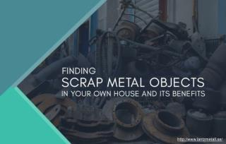 Why Should Scrap Metal From Homes Be Disposed Off As Fast As Possible?